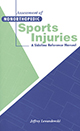 Assessment of Nonorthopedic Sports Injuries: A Sideline Reference Manual