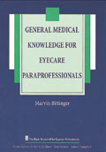 General Medical Knowledge for Eyecare Paraprofessionals