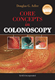 Core Concepts in Colonoscopy