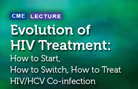Evolution of HIV Treatment: How to Start, How to Switch, How to Treat HIV/HCV Co-infection