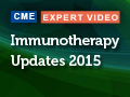 Immunotherapy Updates 2015: FOCUS on NSCLC