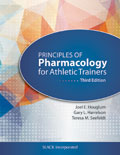Principles of Pharmacology for Athletic Trainers Third Edition