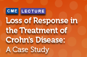 Loss of Response in the Treatment of Crohn's Disease: A Case Study