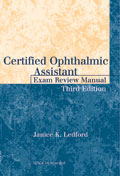 Certified Ophthalmic Assistant Exam Review Manual Third Edition