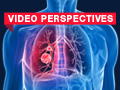 Video perspectives lung cancer