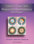 Cataract Surgery with Phaco and Femtophaco