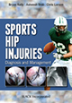 Sports Hip Injuries: Diagnosis and Management