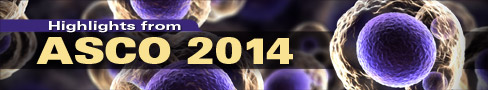 Highlights from ASCO 2014